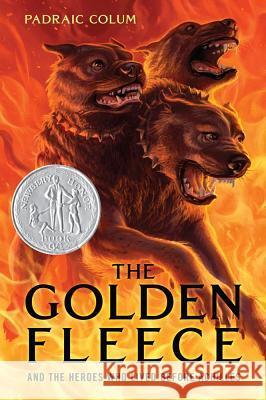 The Golden Fleece and the Heroes Who Lived Before Achilles Padraic Colum Willy Pogany 9780689868849