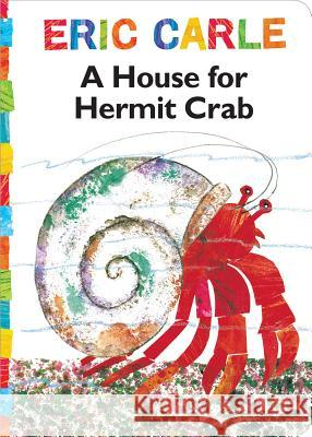 House for Hermit Crab Eric Carle Eric Carle 9780689870644