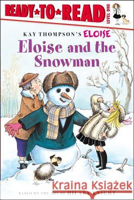 Eloise and the Snowman Lisa McClatchy Tammie Speer Lyon 9780689874512 Aladdin Paperbacks
