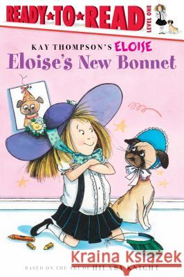 Eloise's New Bonnet Lisa McClatchy Tammie Speer Lyon Kay Thompson 9780689874529 Aladdin Paperbacks