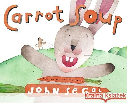 Carrot Soup John Segal John Segal 9780689877025