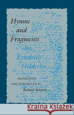 Hymns and Fragments Friedrich Holderlin Richard Sieburth Richard Sieburth 9780691014128