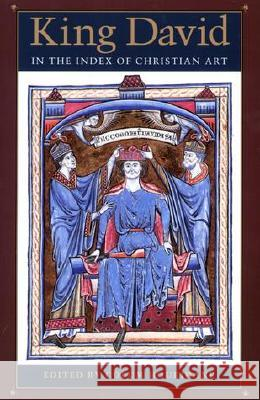 King David in the Index of Christian Art Colum Hourihane 9780691095462