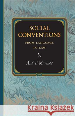 Social Conventions : From Language to Law  9780691140902
