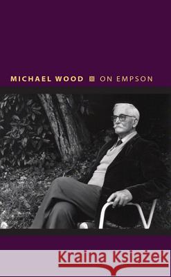 On Empson Wood, Michael 9780691163765 John Wiley & Sons