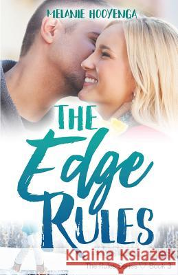 The Edge Rules Melanie Hooyenga 9780692044490