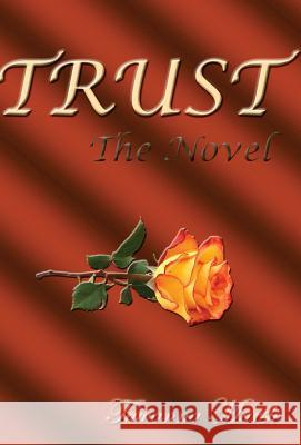 Trust, the Novel Tawanna Marsh 9780692160275