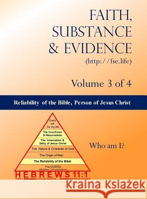 The Reliability of the Bible, the Person of Jesus Christ Edward a. Croteau 9780692187968