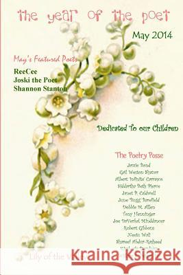 The Year of the Poet May The Poetry Posse Jamie Bond William S. Peter 9780692213261