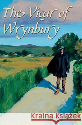 The Vicar of Wrynbury Nancy Moore 9780692218150