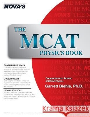 The MCAT Physics Book Garrett Biehle 9780692383599