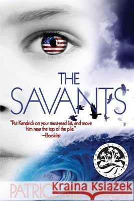 The Savants Patrick Kendrick 9780692516348