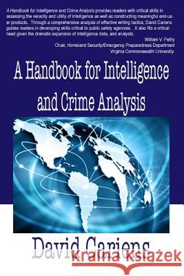 A Handbook for Intelligence and Crime Analysis David, Jr. Cariens 9780692608548