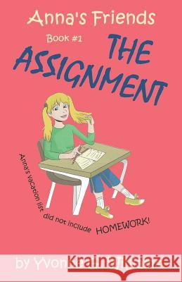The Assignment Mrs Yvonne G. Williams 9780692631966