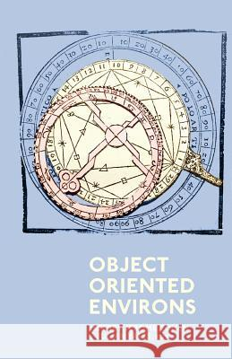 Object Oriented Environs Jeffrey Jerome Cohen Julian Yates 9780692642030