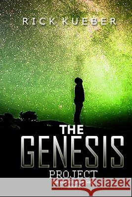 The Genesis Project Rick Kueber 9780692688953