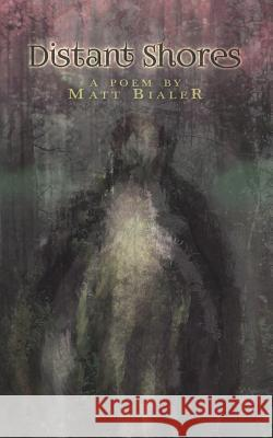 Distant Shores Matt Bialer 9780692694404
