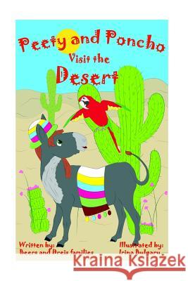Peety and Poncho Visit the Desert Shelly Beers Raymond Beers Pat Dreis 9780692702895