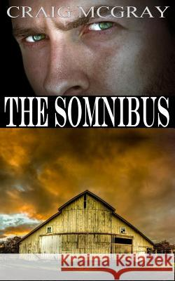 The Somnibus Craig McGray Gloria Bobrowicz 9780692723951