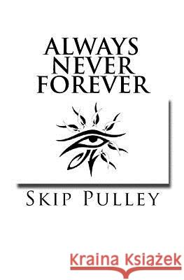 Always Never Forever Skip Pulley 9780692732564