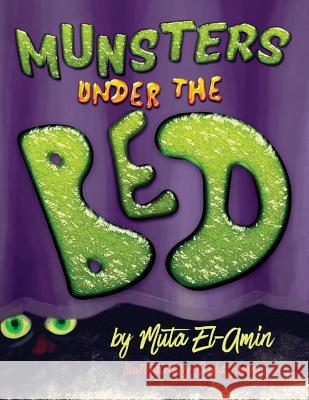 Munsters Under the Bed Muta El-Amin Davd James 9780692794913