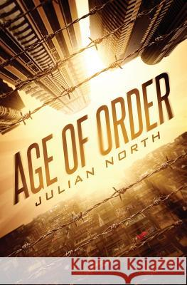 Age of Order Julian North 9780692828540