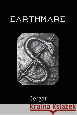 Earthmare: The Lost Book of Wars Cergat                                   Realic                                   Tectumor 9780692841082