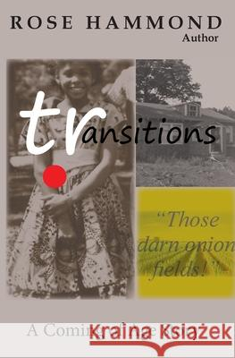 Transitions Rose Louise Hammond 9780692845080