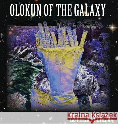 Olokun of the Galaxy Esther Iverem 9780692968208