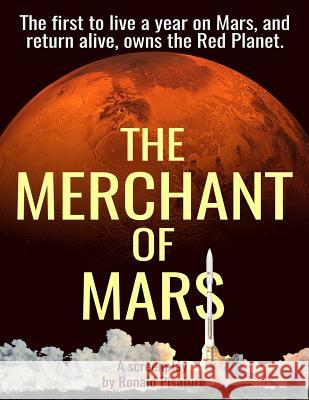 The Merchant of Mars: Screenplay Version Ronald Pisaturo 9780692987254