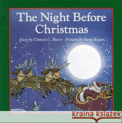 The Night Before Christmas Board Book Robbie Trent Clement Clarke Moore Dana Regan 9780694004249