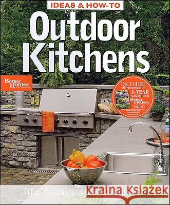 Outdoor Kitchens Better Homes and Gardens 9780696235436