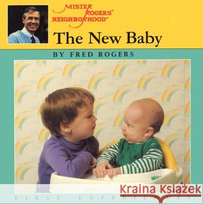 The New Baby Fred Rogers Jim Judkis 9780698113664 Putnam Publishing Group