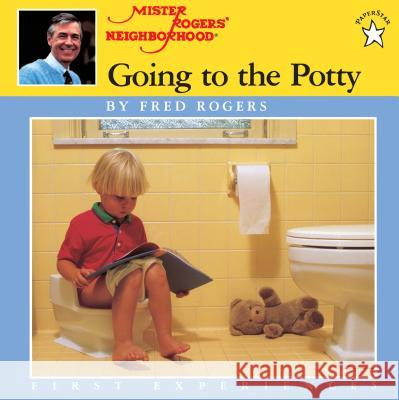 Going to the Potty Fred Rogers Jim Judkis Jim Judkins 9780698115750 Putnam Publishing Group