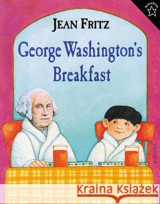 George Washington's Breakfast Jean Fritz Paul Galdone 9780698116115