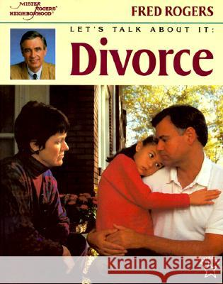 Let's Talk about It: Divorce Fred Rogers Jim Judkis Jim Judkis 9780698116702 Paperstar Book
