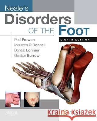Neale's Disorders of the Foot [With Access Code] Paul Frowen 9780702030291