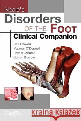 Neale's Disorders of the Foot Clinical Companion Paul Frowen 9780702031717