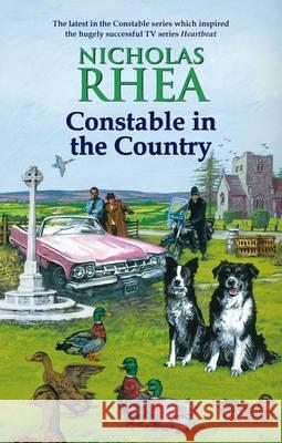 Constable in the Country Nicholas Rhea 9780709090045