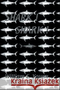 Shark! Shark! William E. Young Horace S. Mazet Count Felix Vo 9780710307354