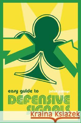 Easy Guide to Defensive Signals Julian Pottage 9780713489811