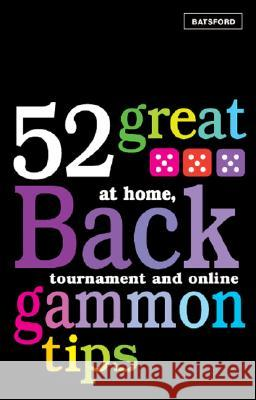 52 Great Backgammon Tips Michael Crane 9780713490640