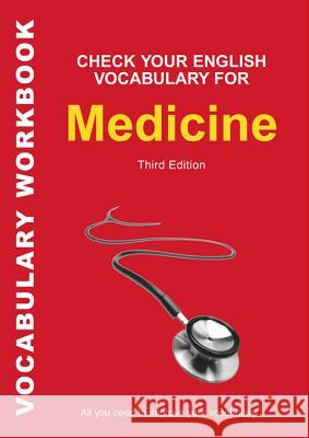 Check Your English Vocabulary for Medicine A & C Black Publishers Ltd 9780713675900 A&C Black