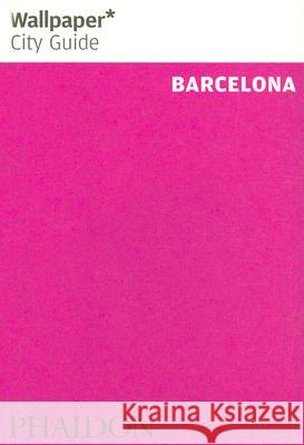 Barcelona Wallpaper City Guide Phaidon Press 9780714846835