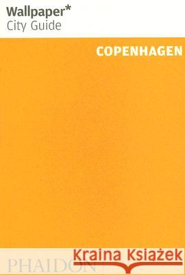 Wallpaper City Guide Copenhagen Phaidon Press 9780714846859