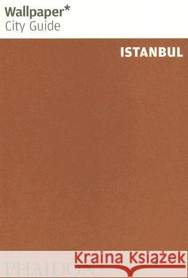 Wallpaper City Guide Istanbul Phaidon Press 9780714846866