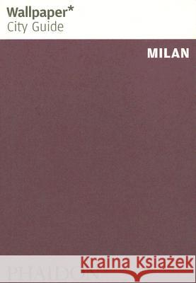 Wallpaper City Guide Milan Phaidon Press 9780714846910