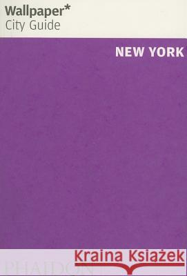 New York Wallpaper City Guide Phaidon Press 9780714846927
