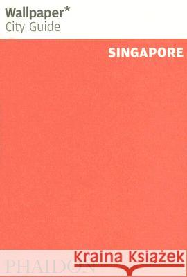 Singapore Wallpaper City Guide Phaidon Press 9780714846972