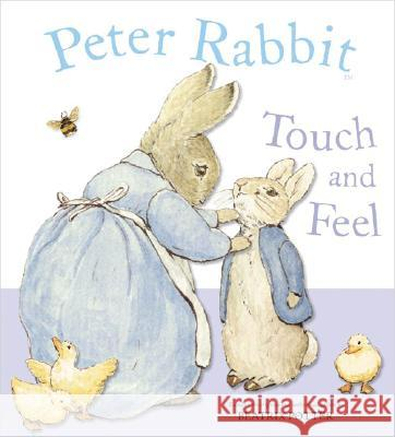 Peter Rabbit Touch and Feel Beatrix Potter 9780723255789
